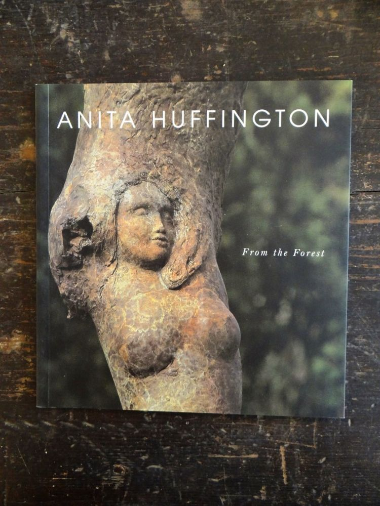 - Anita Huffington: From the Forest