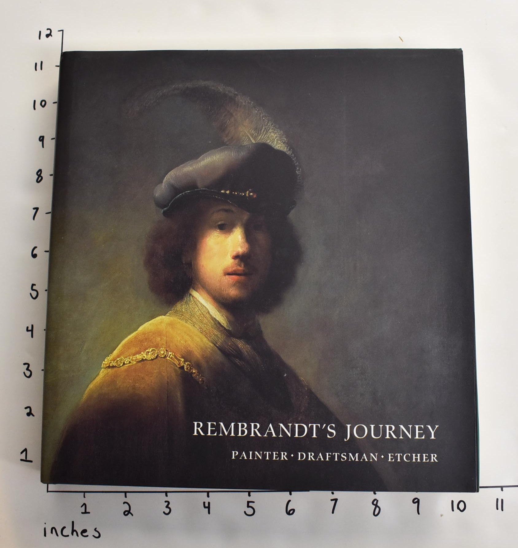 Rembrandt's Journey: Painter, Draftsman, Etcher by Clifford S  Ackley on  Mullen Books