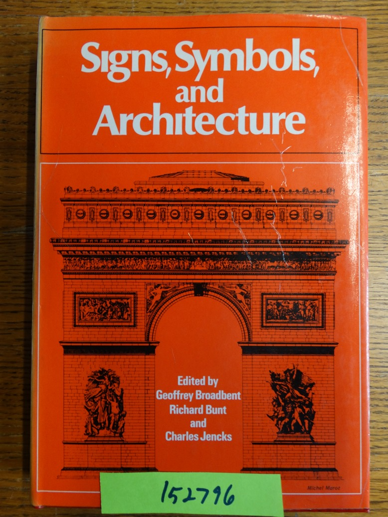 Signs Symbols And Architecture Geoffrey Broadbent