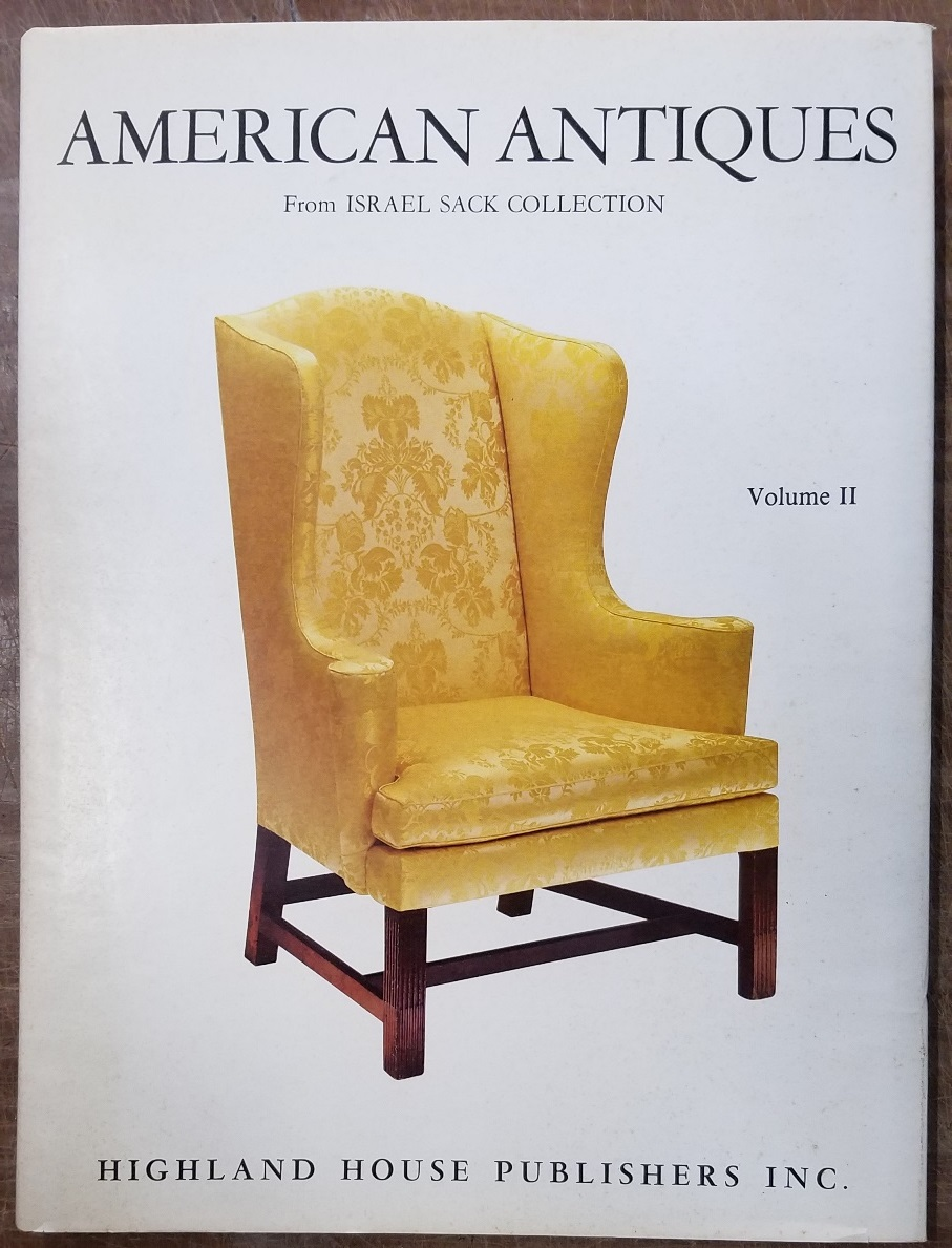 - American Antiques from Israel Sack Collection, Volume II