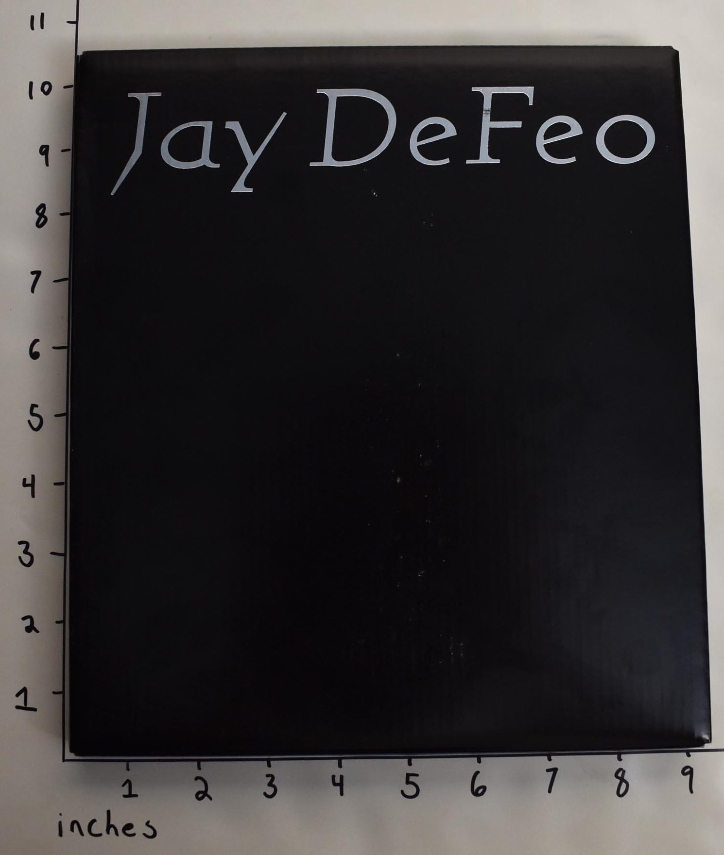 RATCLIFF, CARTER - Jay Defeo: Ingredients of Alchemy, Before and After the Rose