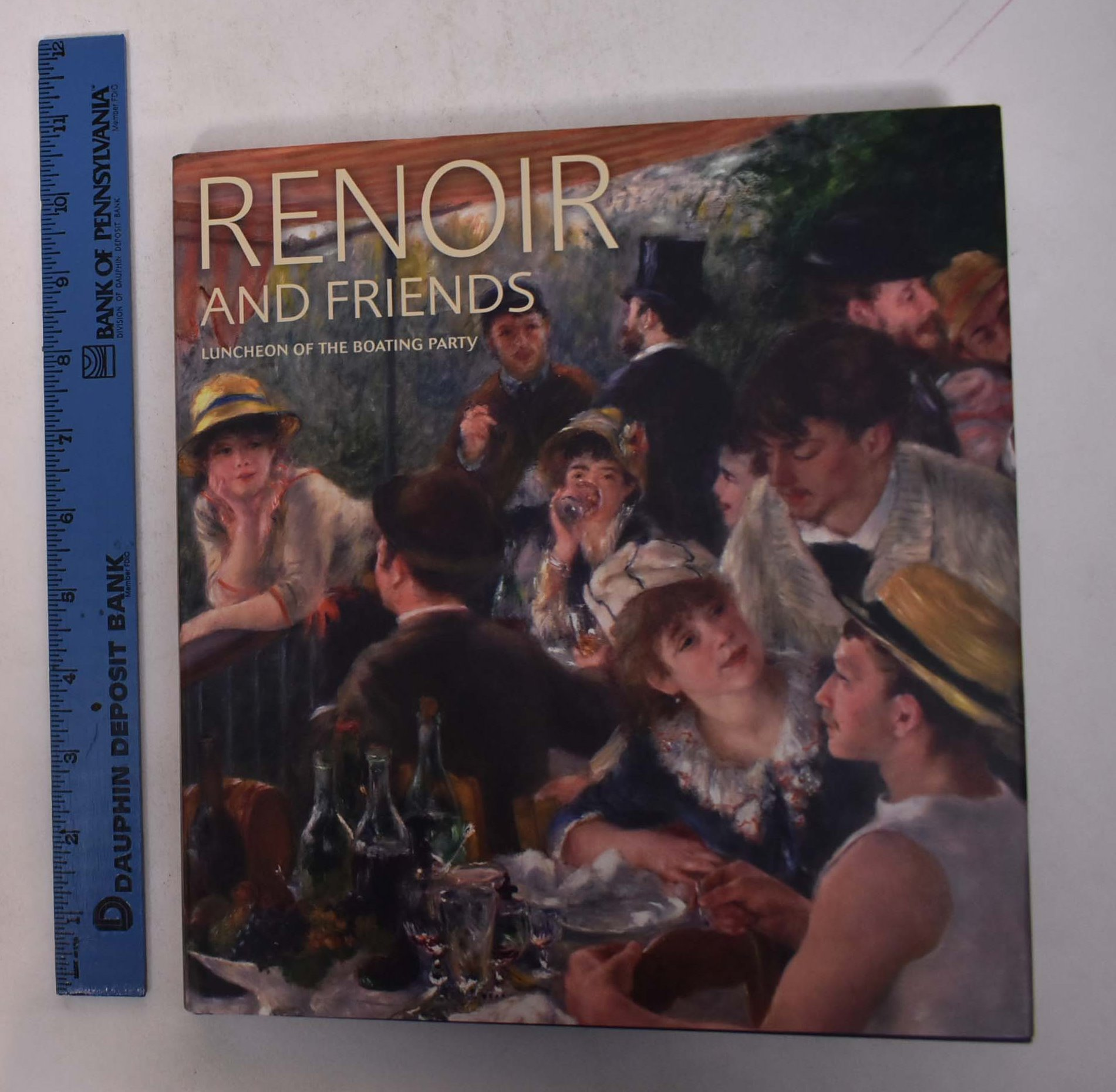 RATHBONE, ELIZA E., MARY G. MORTON, SYLVIE PATRY, ET AL. - Renoir and Friends: Luncheon of the Boating Party