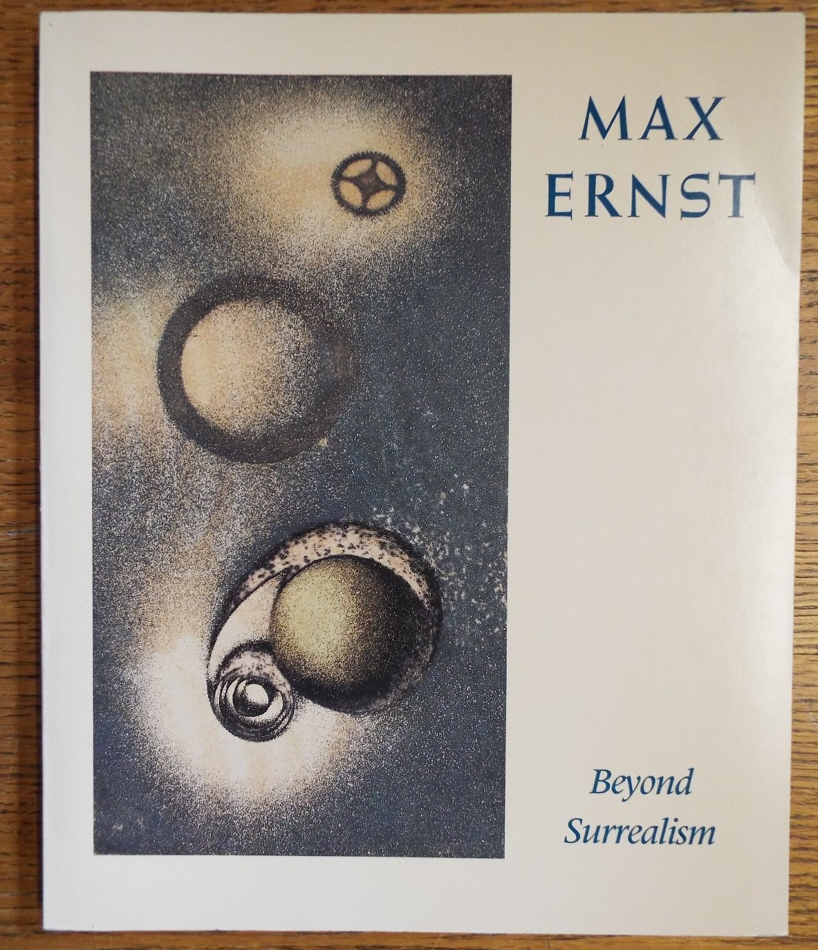RAINWATER, ROBERT (EDITOR) - Max Ernst: Beyond Surrealism, a Retrospective of the Artist's Books and Prints