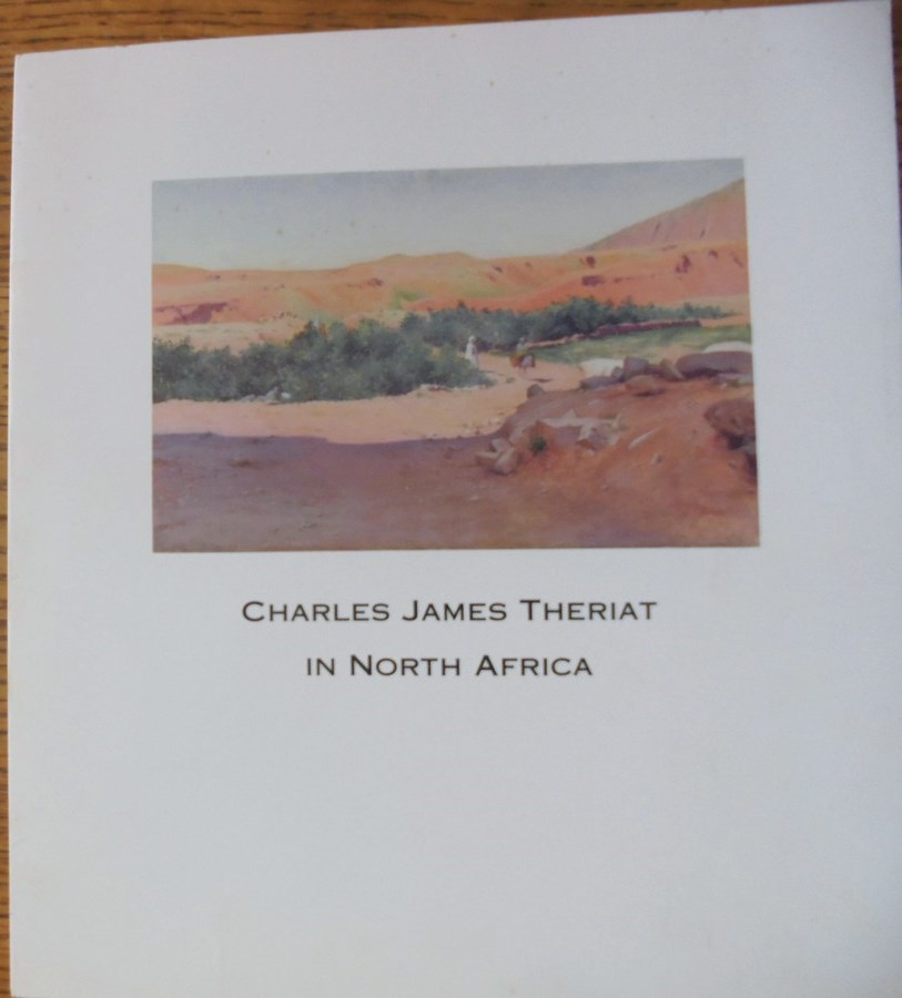 - Charles James Theriat in North Africa