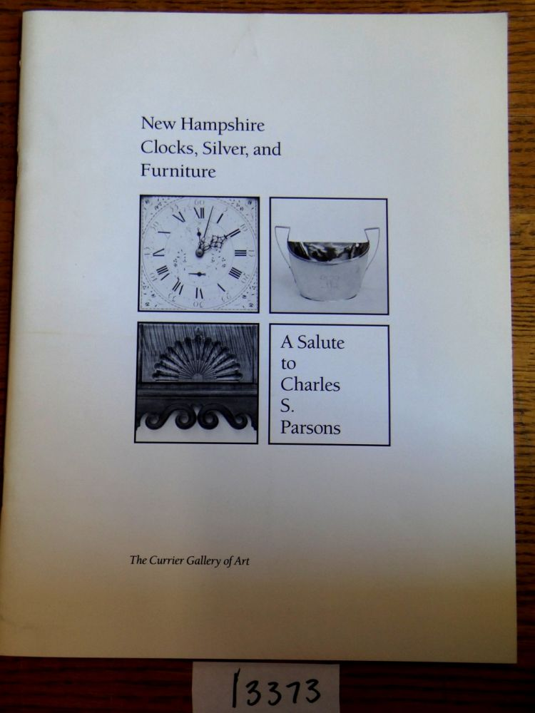 New Hampshire Clocks, Silver, and Furniture: A Salute to Charles S ... | parsons furniture nh