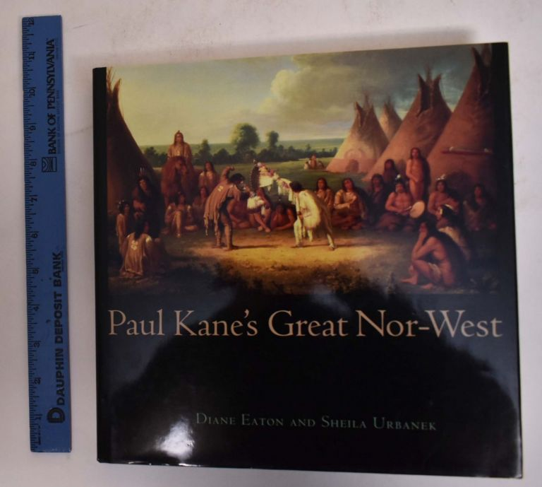 Paul Kanes Great Nor-West