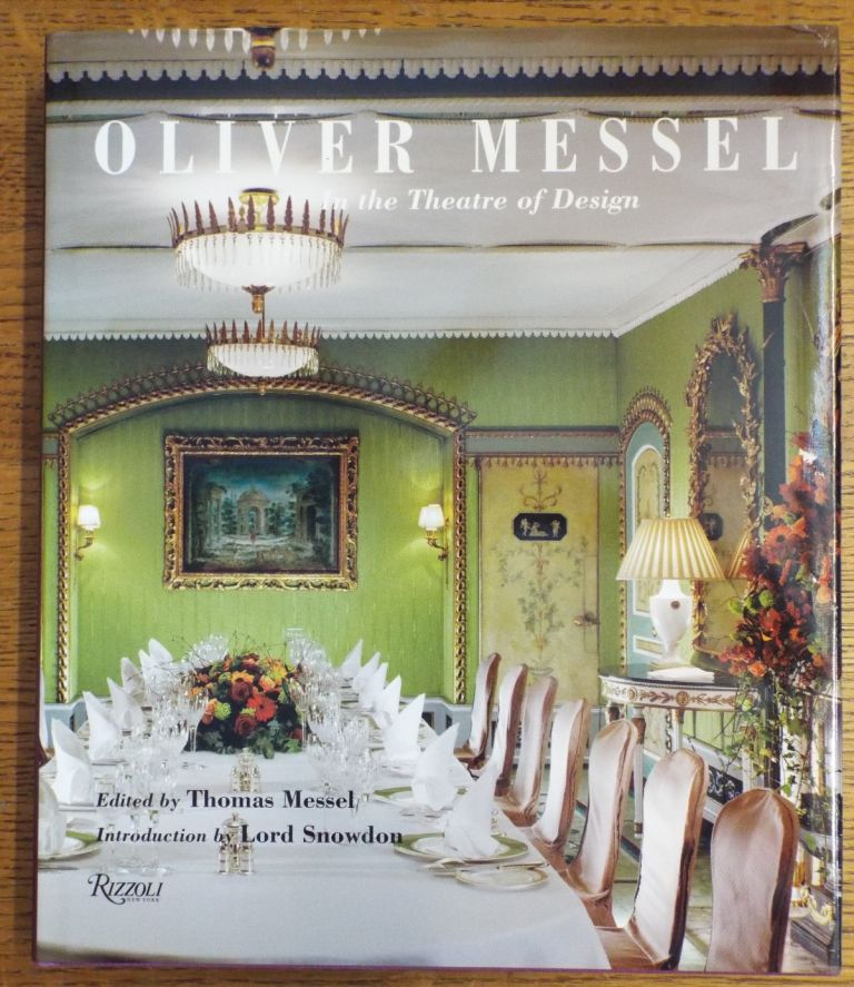 Oliver Messel In the Theatre of Design. Thomas Messel.