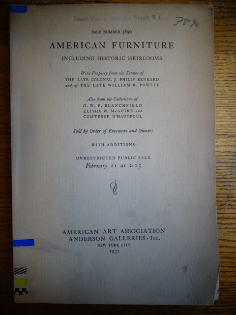 American Furniture Including Historic Heirlooms, with Proprty from the Estates of T he Late Colonel J. Philip Benkard and of The Late William R. Powell; Also from the Collections of G.W.F. Blanchfield, Elisha W. McGuire, and Comtesse D'Hautpoul