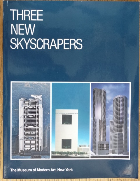 Three New Skyscrapers. Arthur Drexler.