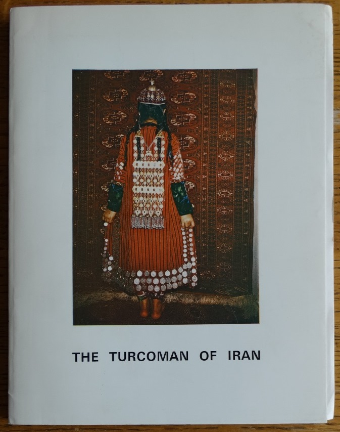 The Turcoman of Iran. Peter and Mugul Andrews.
