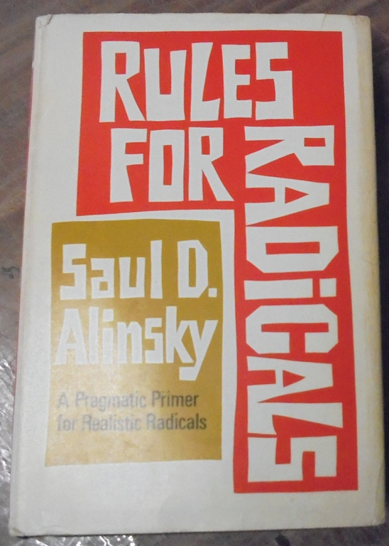 Rules for Radicals : a practical primer for realistic radicals. Saul D. Alinsky.