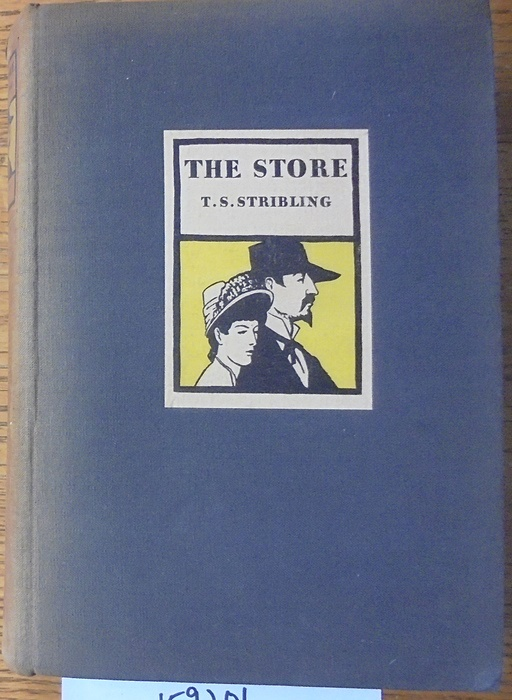 The Store. T. S. Stribling.