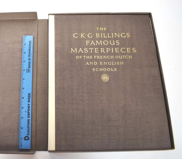 Famous Masterpieces of the French, Dutch and English Schools : The Collection of C. K. G. Billings, Esq. From Fort Tryon Hall, New York. Dana H. Carroll.