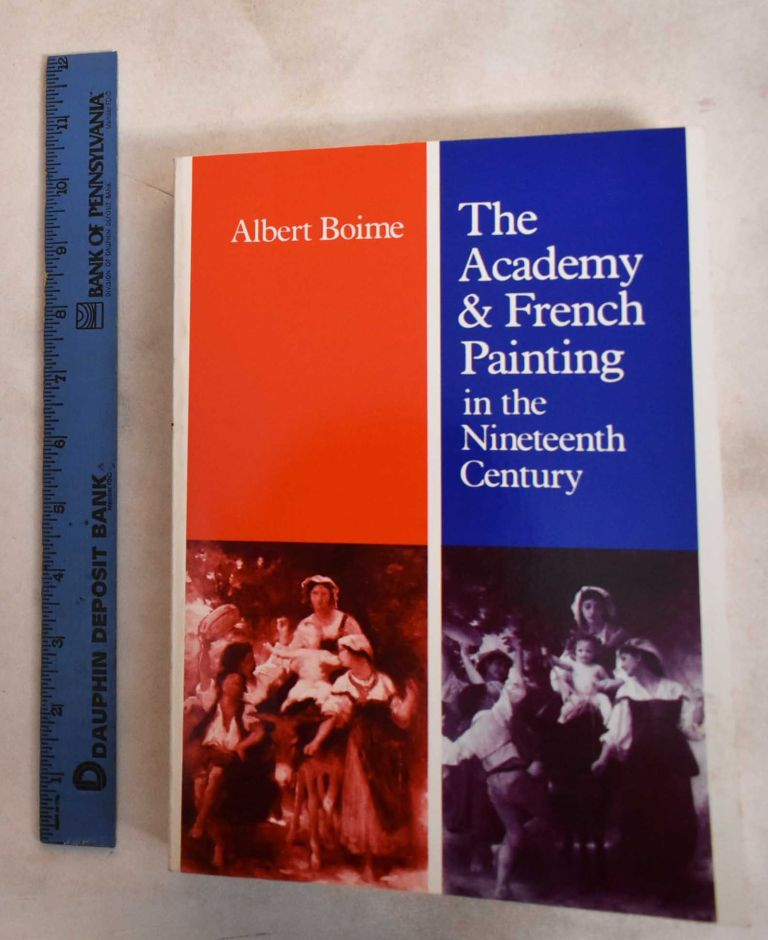 The Academy and French Painting in The Nineteenth Century. Albert Boime.