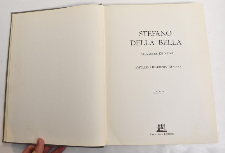 Stefano Della Bella Catalogue Raisonne (2 Volumes). with Introduction and, Phyllis Dearborn Massar.