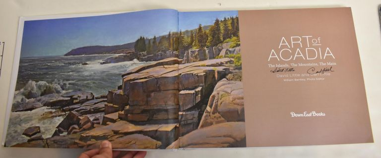 Art of Acadia: The Islands, The Mountains, The Main. David Little, Carl Little.