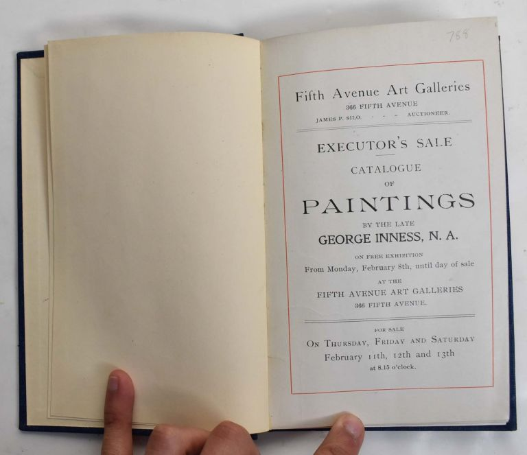 Executor's Sale: Catalogue of PAINTINGS by The Late George Inness, N.A. on free exhibition from Monday February 8th until the day of sale at the Fifth Avenue Art Galleries sale will take place (Feb. 11th, 12th and 13th) BOUND WITH.. Executor's Sale: Catalogue of PAINTINGS by The Late George Inness, N.A. sale will take place in Chickering Hall (Feb. 12th, 14th and 14th, 1895)