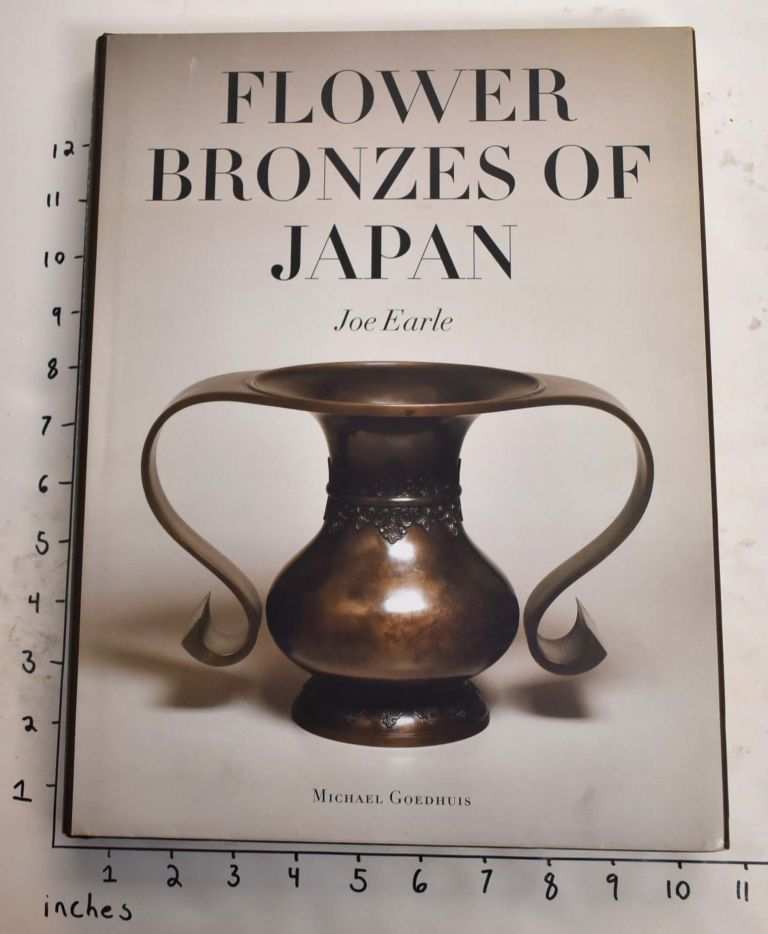 Flower Bronzes of Japan. Joe Earle.
