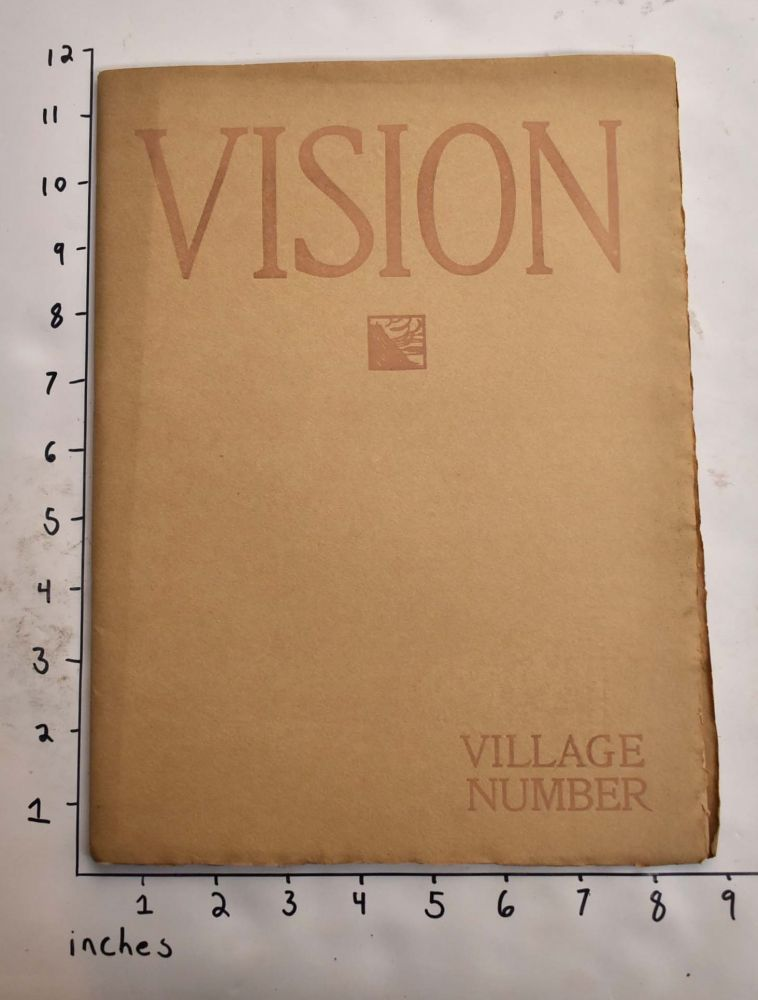 Vision: A Quarterly Journal of Aesthetic Appreciation of Life. Walter Rendell Storey, Charles J. Storey, Mathew Smith, Nicholas Vachel Lindsay.