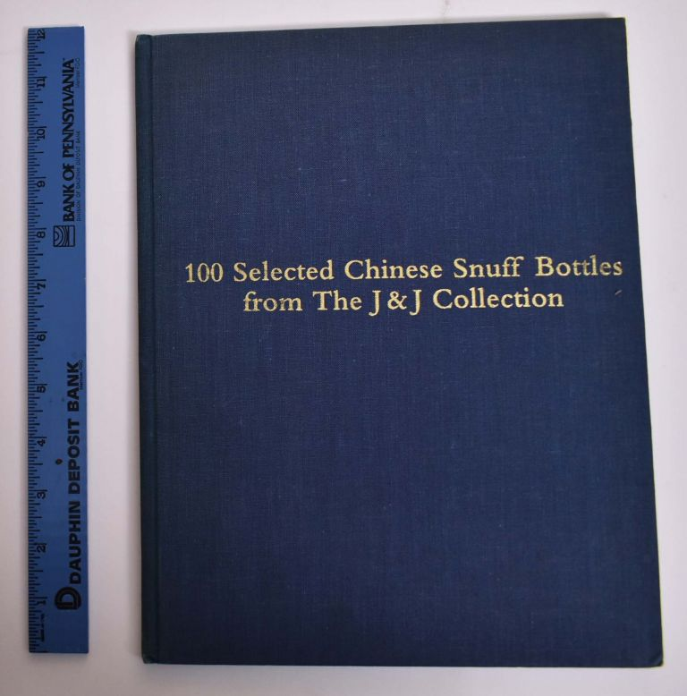 100 Selected Chinese Snuff Bottles from the J & J Collection. Christie's.
