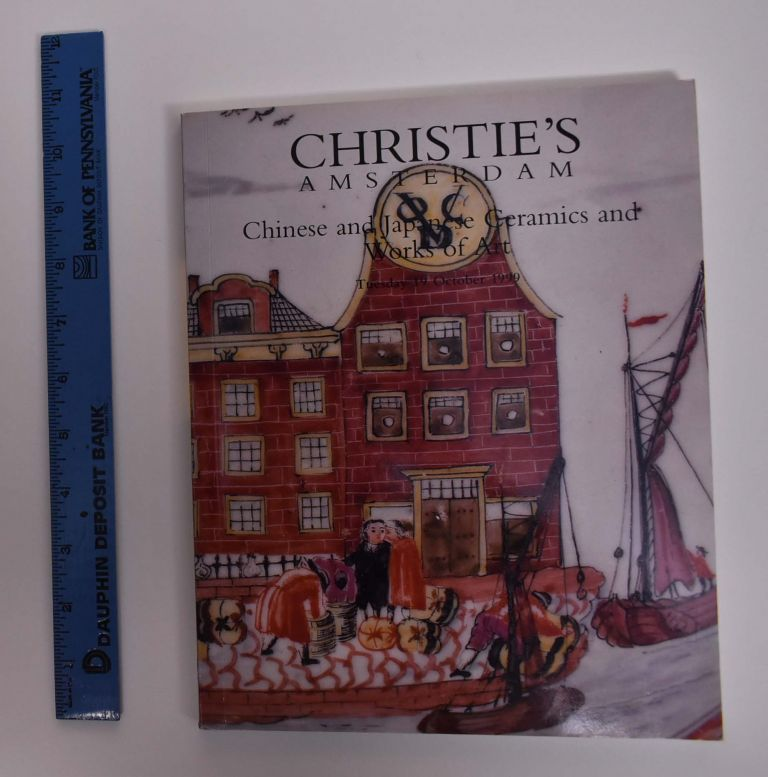 Chinese and Japanese Ceramics and Works of Art. Christie's Amsterdam.