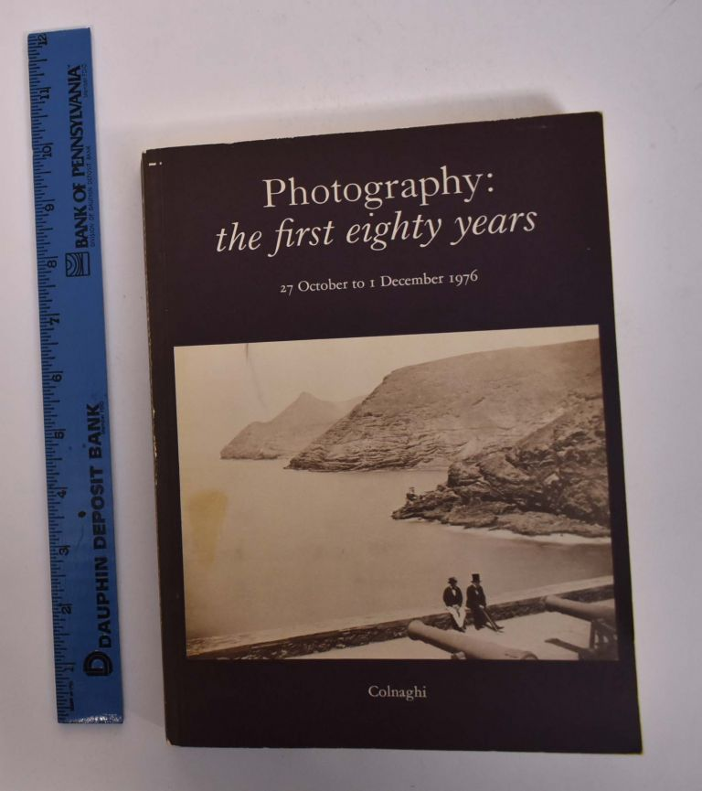 Photography: The First Eighty Years