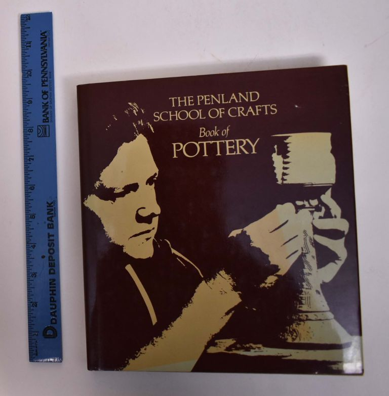 The Penland School of Crafts Book of Pottery. John Coyne, Evon Streetman.