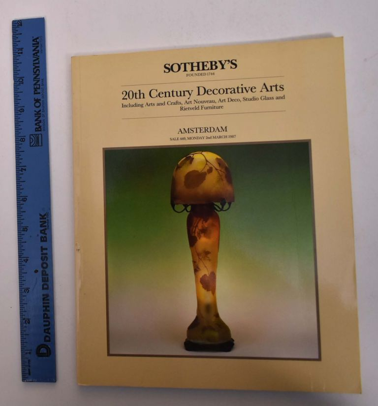 20th Century Decorative Arts: Including Arts and Crafts, Art Nouveau, Art Deco, Studio Glass and Rietveld Furniture. Sotheby's.