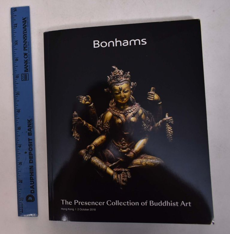 The Presencer Collection of Buddhist Art. Bonhams.
