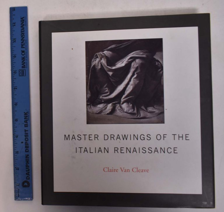 Master Drawings of the Italian Renaissance. Claire van Cleave.