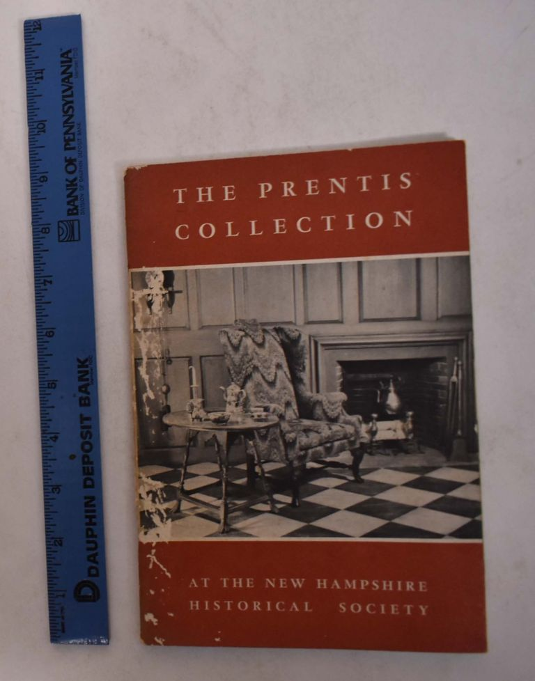 The Prentis Collection at the New Hampshire Historical Society. Philip N. Guyol, Kenneth Chorley, Charlotte D. Conover.