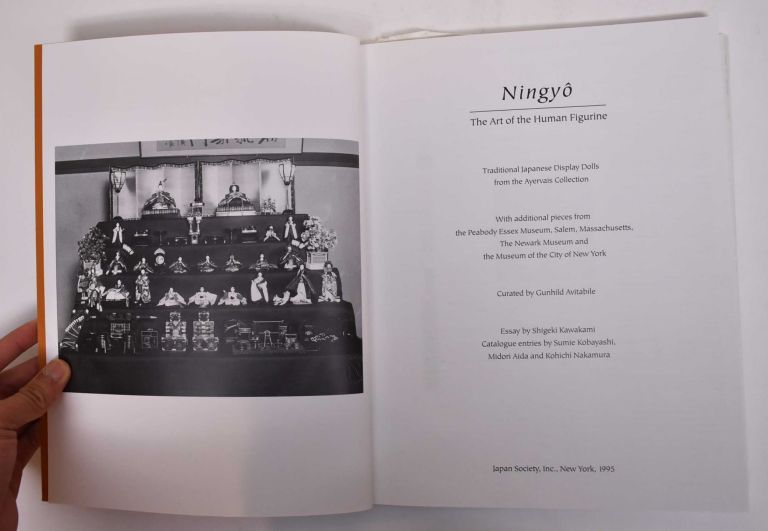 Ningyo: The Art of the Human Figurine: Traditional Japanese Display Dolls from the Ayervais Collection. Shigeki Kawakami.