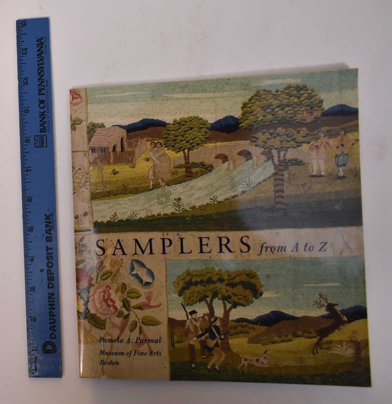 Samplers From A to Z. Pamela A. Parmal.