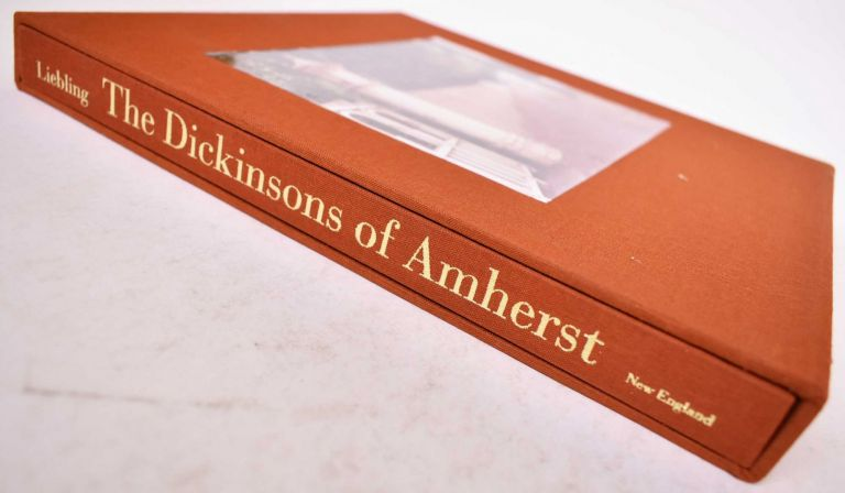 The Dickinsons of Amherst *Limited Edition*. Polly Longsworth Christopher Benfey, Barton Levi St. Armand.