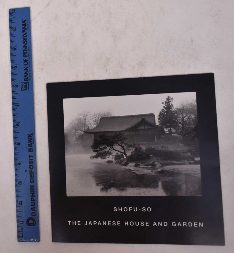Shofu-so: The Japanese House and Garden