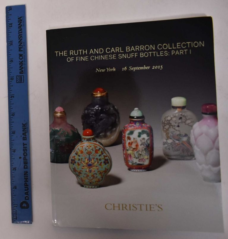 The Ruth and Carl Barron Collection of Fine Chinese Snuff Bottles: Part I. Christie's.
