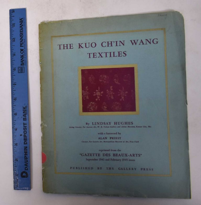 The Kuo Ch'in Wang Textiles. Lindsay Hughes.