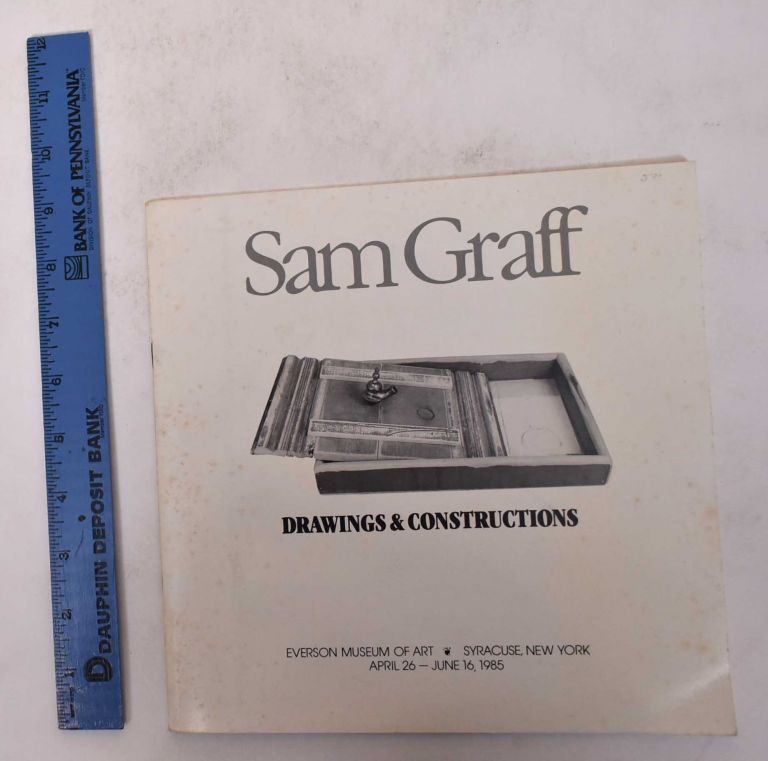 Sam Graff: Drawings & Constructions/What I Know About Sam: A Fictional Installation. Jane Greengold.