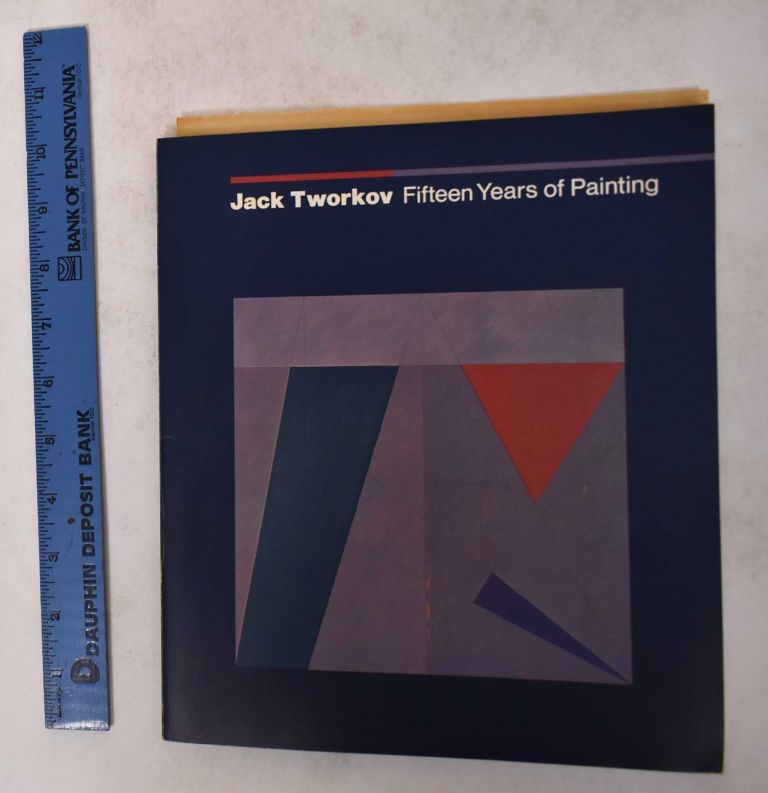 Jack Tworkov: Fifteen Years of Painting. Andrew Forge.