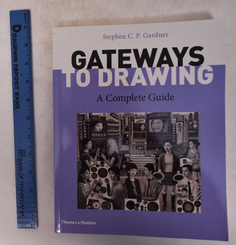 Gateways To Drawing A Complete Guide and Sketchbook (Two books together as a set). Stephen C. P. Gardner.