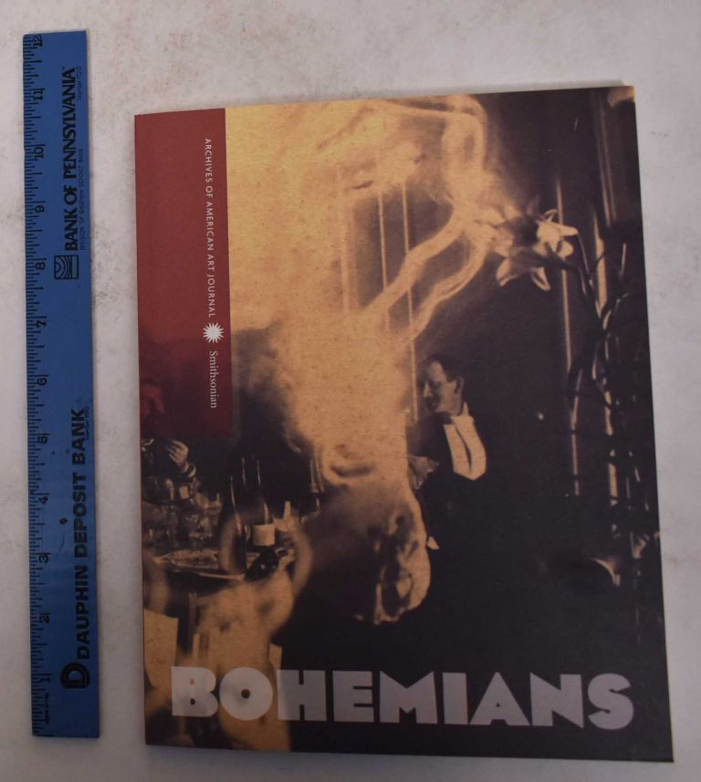 Bohemians: Archives of American Art Journal, Volume 49, Numbers 3-4 (Fall, 2010). Marc Simpson, Wendy Moffat, Mary Panzer.