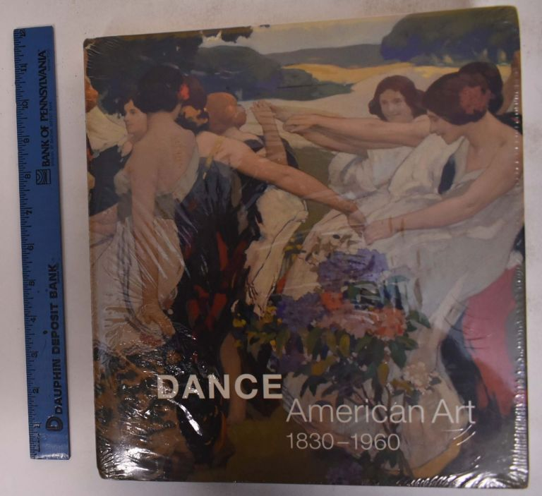 Dance: American Art, 1830-1960. Jane Dini.