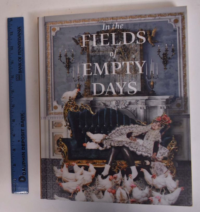 In the Fields of Empty Days: The Intersection of Past and Present in Iranian Art. Linda Komaroff, Shadi Shafiei, Sheila R. Canby, Claire Crighton.