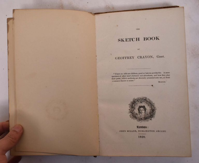 The Sketch Book of Geoffrey Crayon, Gent. Geoffey Gent Crayon, Washington Irving.