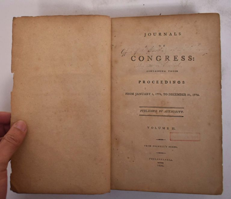 Journals of Congress. Containing Their Proceedings, January 1, 1776 to December 31, 1776 Volume 2 (ONLY, of 13)