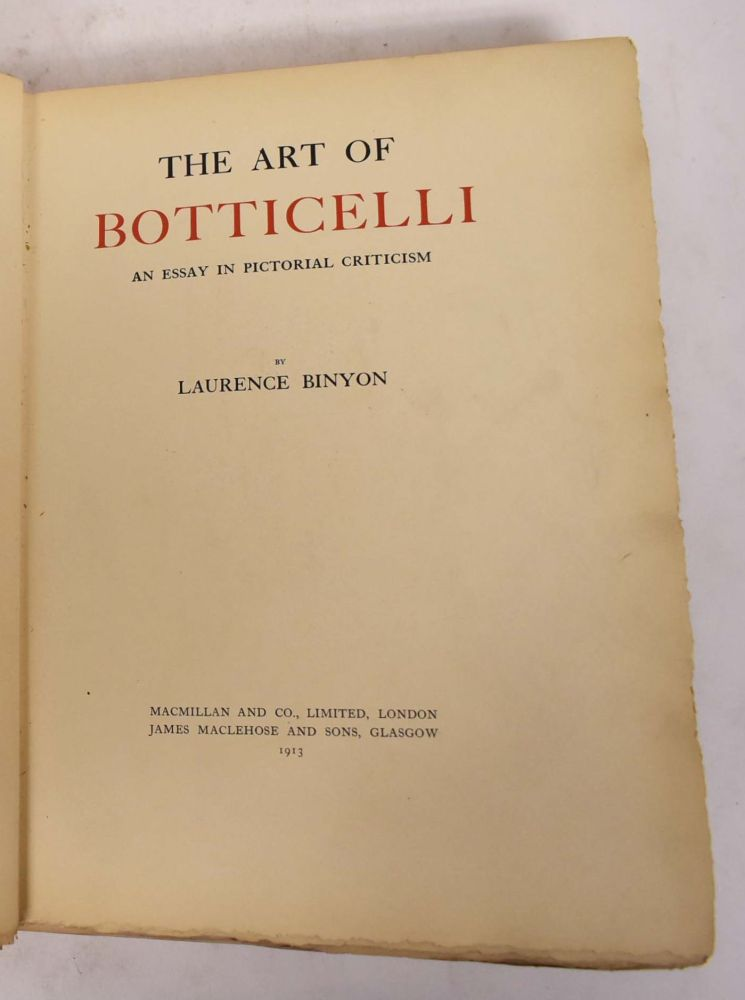 The Art of Botticelli: An Essay in Pictorial Criticism. Laurence Binyon.