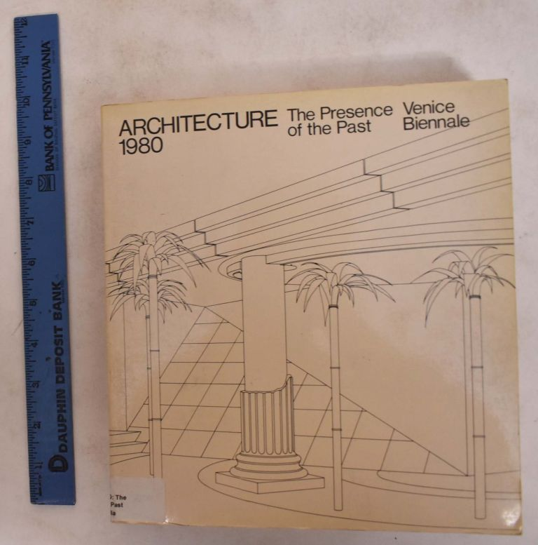 Architecture, 1980: The Presence of the Past, Venice Biennale. Paolo Portoghesi, Christian Norberg-Schulz, Vincent Scully.