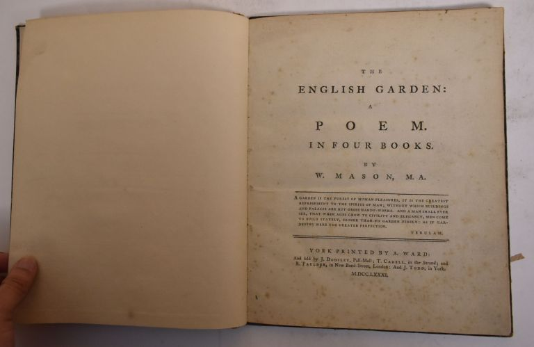 The English Garden: A Poem: Book the Fourth. William Mason.