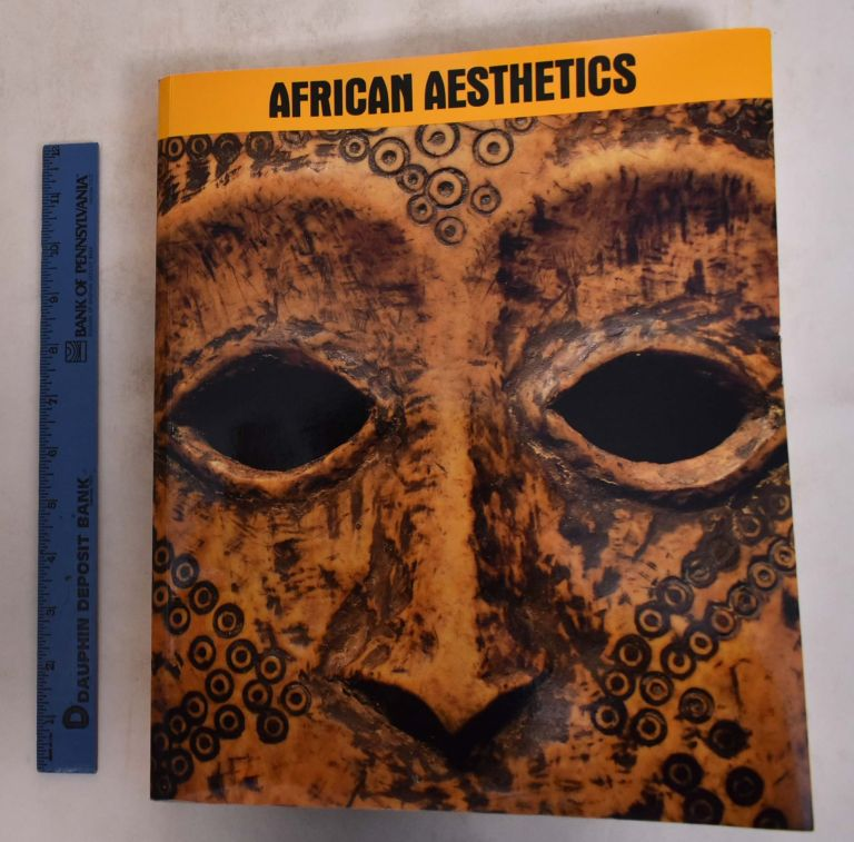 African Aesthetics: The Carlo Monzino Collection. Susan Mullin Vogel, Mario Carrieri.