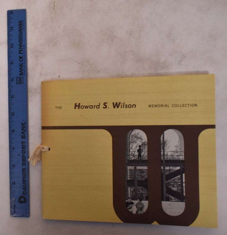 The Howard S. Wilson Memorial Collection. Norman A. Geske.